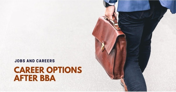 HOW TO MAKE A GOOD CAREER WITH BBA